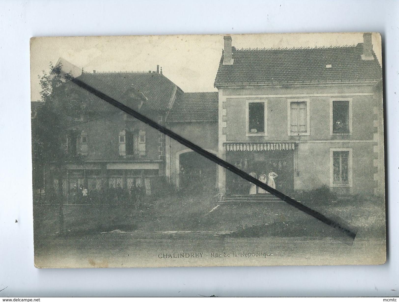 CPA  - Chalindrey  -  Rue De La République - Autres Communes