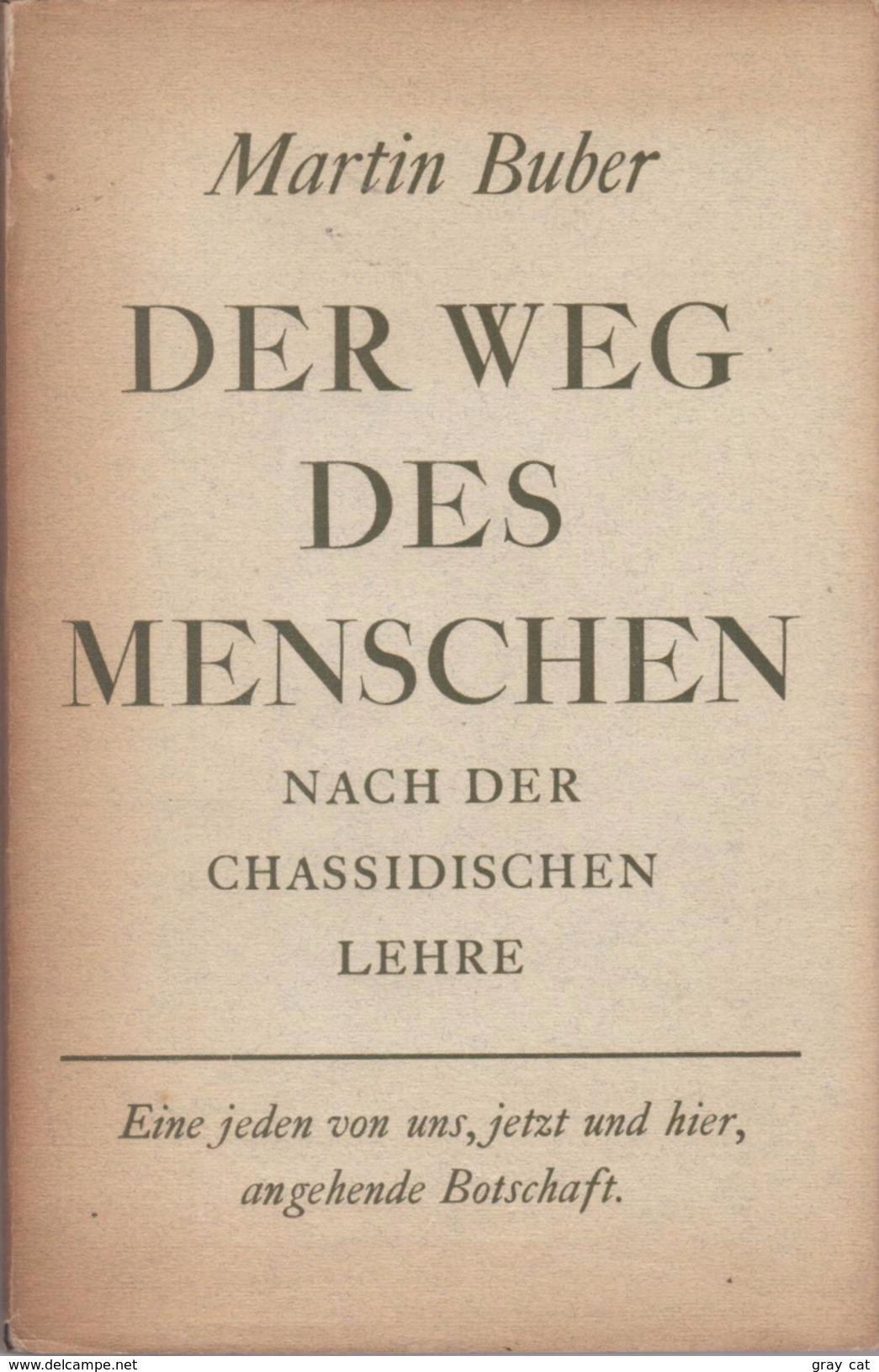 Der Weg Des Menschen Nach Der Chassidischen Lehre By Buber, Martin - Books, Magazines, Comics
