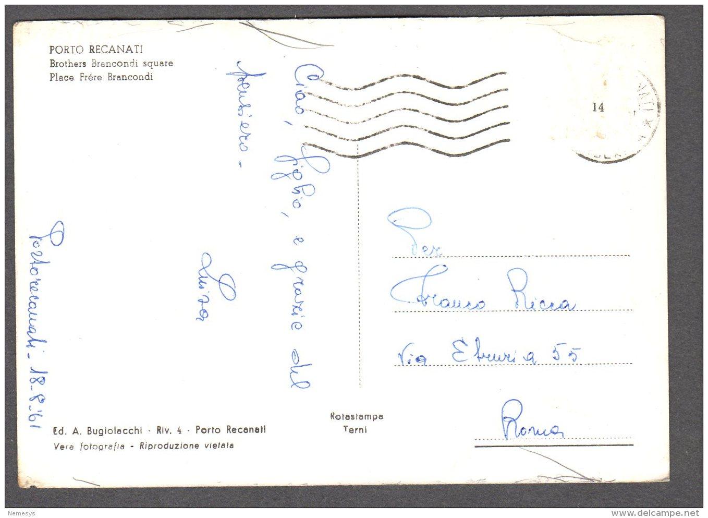 1961 PORTO RECANATI PIAZZA FRATELLI BRANCONDI FG V  SEE 2 SCANS - Italia