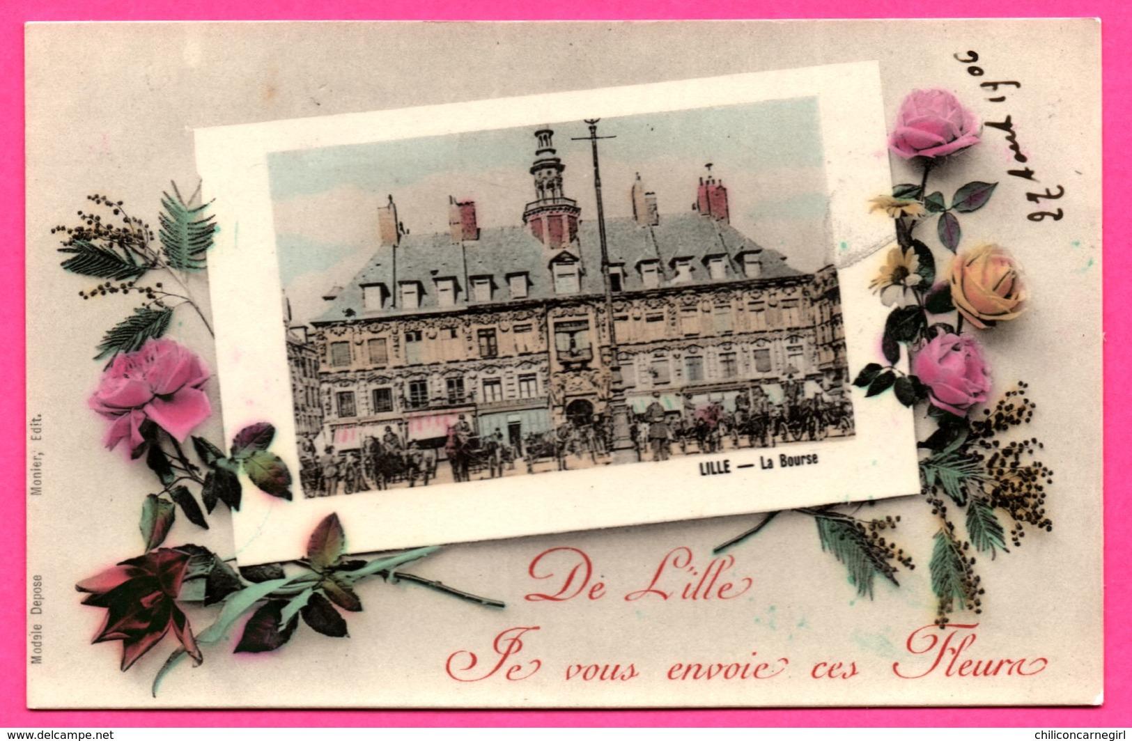 Lille - De Lille, Je Vous Envoie Ces Fleurs - La Bourse - Calèches - Animée - MONIER - 1906 - Carte Vernis - Colorisée - Lille