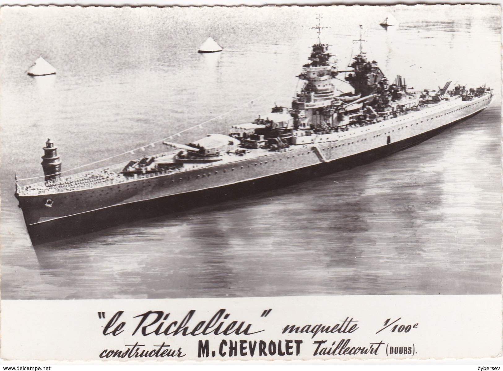 """"""" Le Richelieu """" Maquette 1/100è Constructeur M. CHEVROLET Taillecourt (Doubs) - CPSM GF - Boten"""