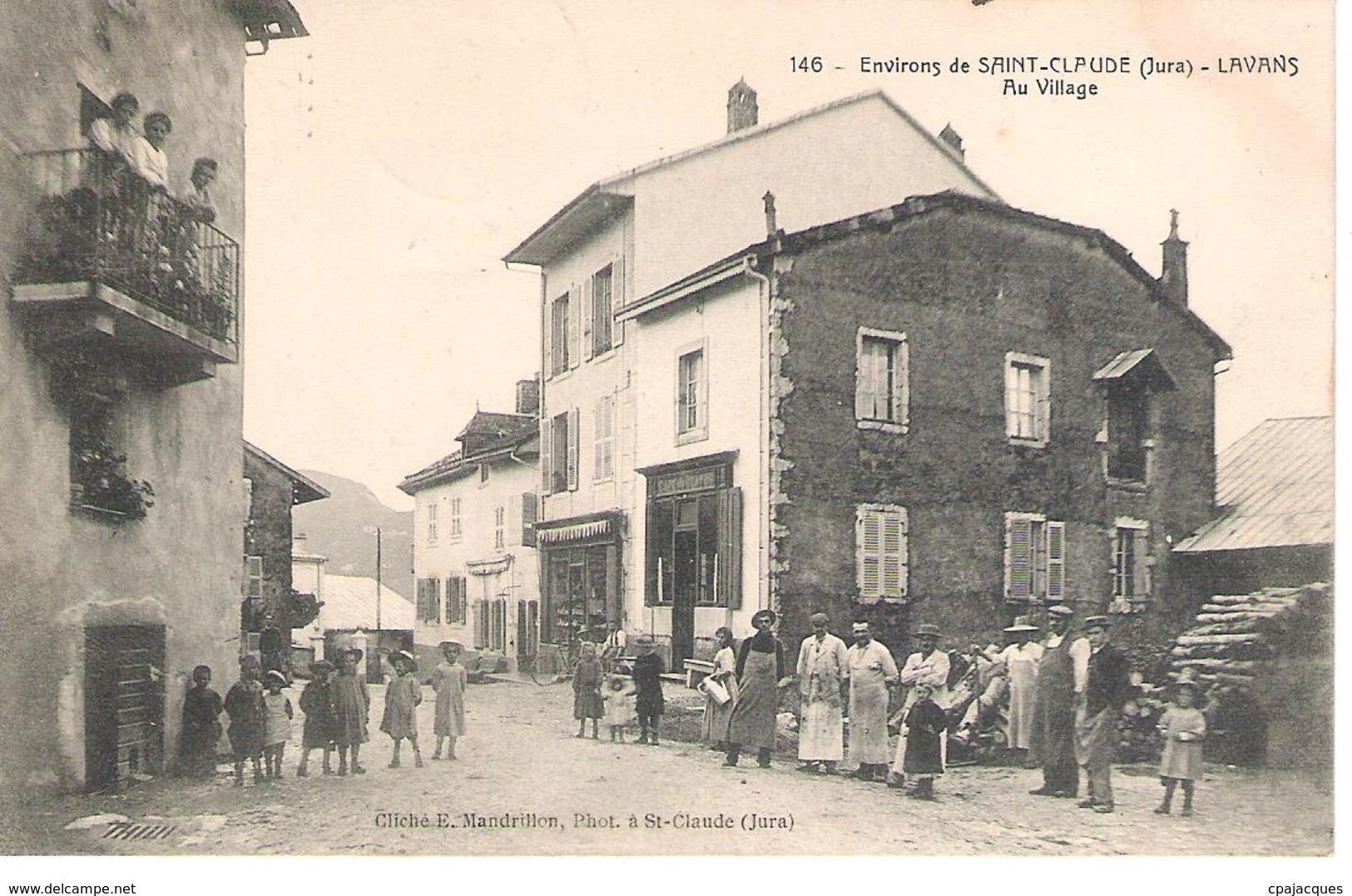 39 - LAVANS /AU VILLAGE .SUPERBE ANIMATION . - Francia