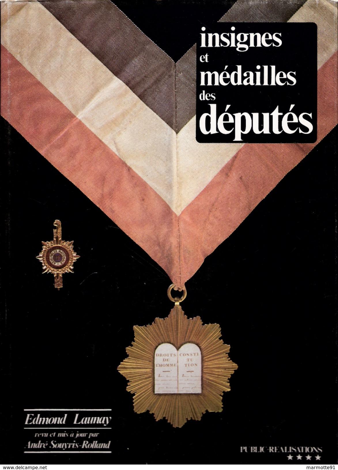 INSIGNES MEDAILLES  DEPUTES 1789 1898 GUIDE COLLECTION PAR SOUYRIS ROLLAND - Non Classés
