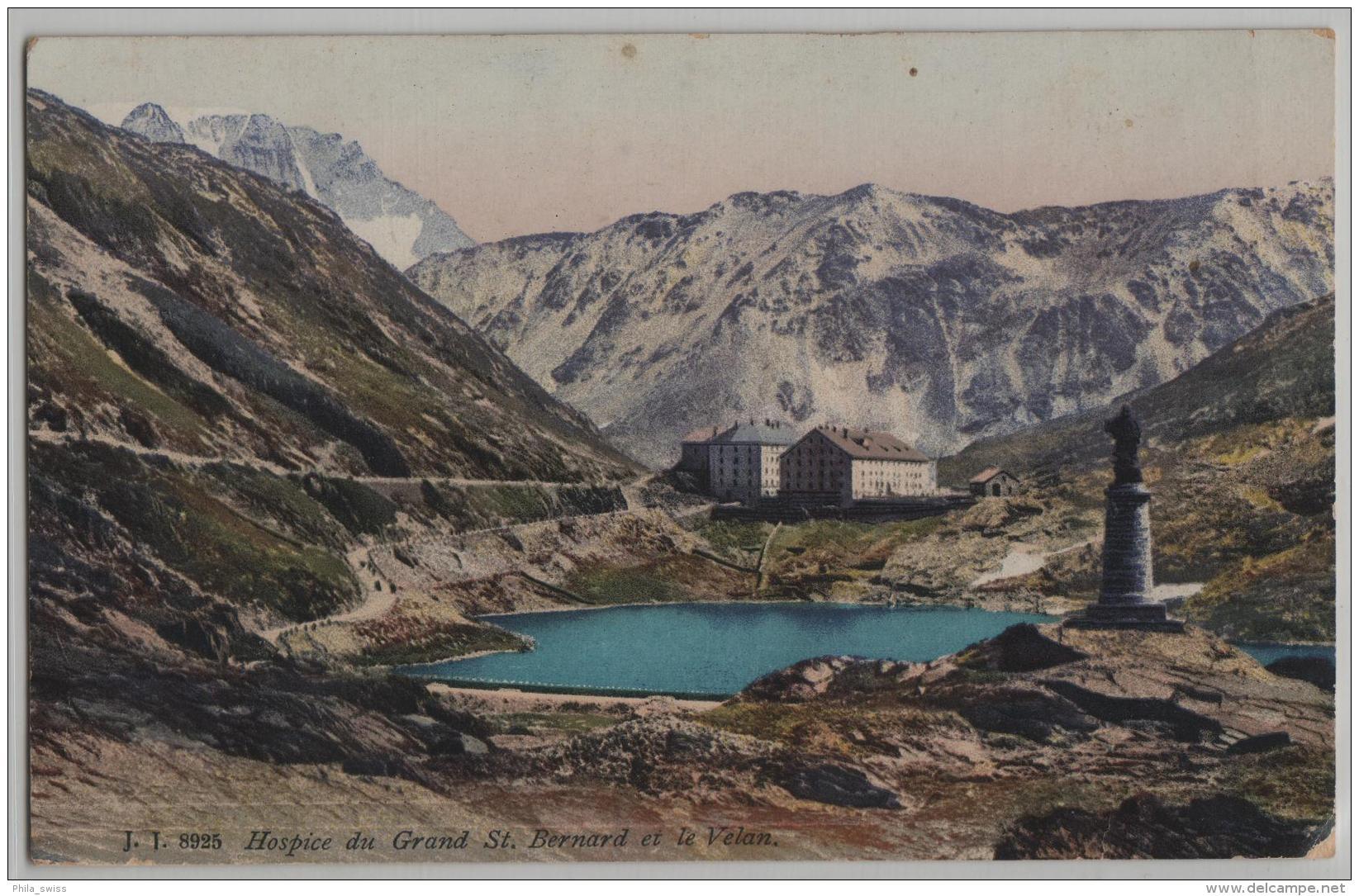 Hospice Du Grand St. Bernard Et Le Velan - Photo: Jullien Freres No. 8925 - VS Valais