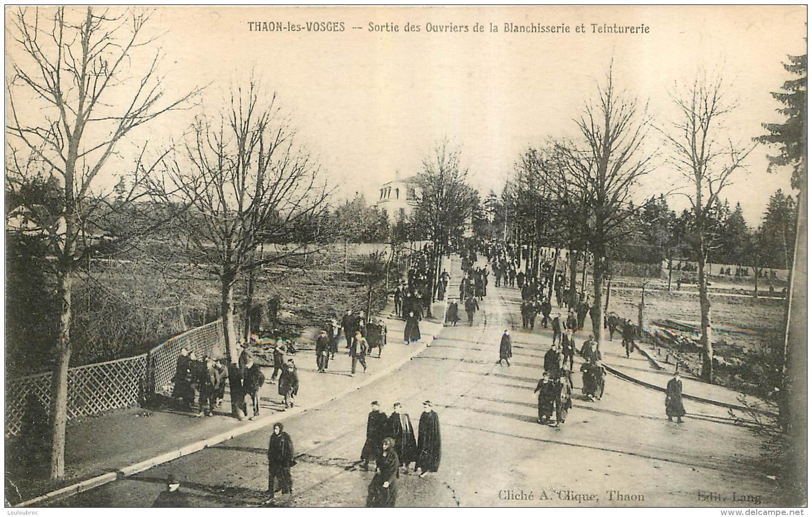 RARE  THAON LES VOSGES SORTIE DES  OUVRIERS DE LA BLANCHISSERIE ET TEINTURERIE - Thaon Les Vosges