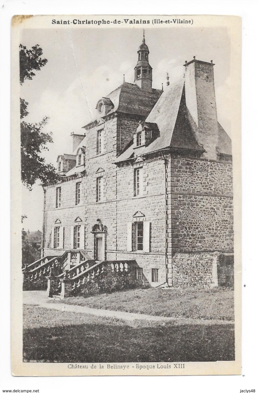 Saint-Christophe-de-Valains  (cpa 35)  Château De La Belinaye - Epoque Louis XIII -   - L 1 - France