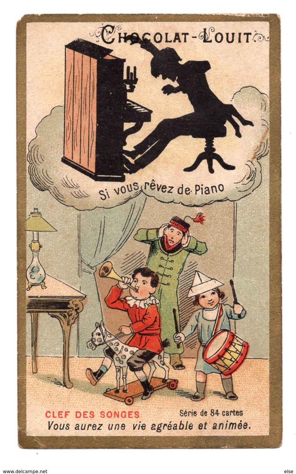 SI VOUS REVEZ DE PIANO   CLEF DES SONGES  ENFANTS CHROMO  CHOCOLAT  LOUIT  BORDEAUX - Louit