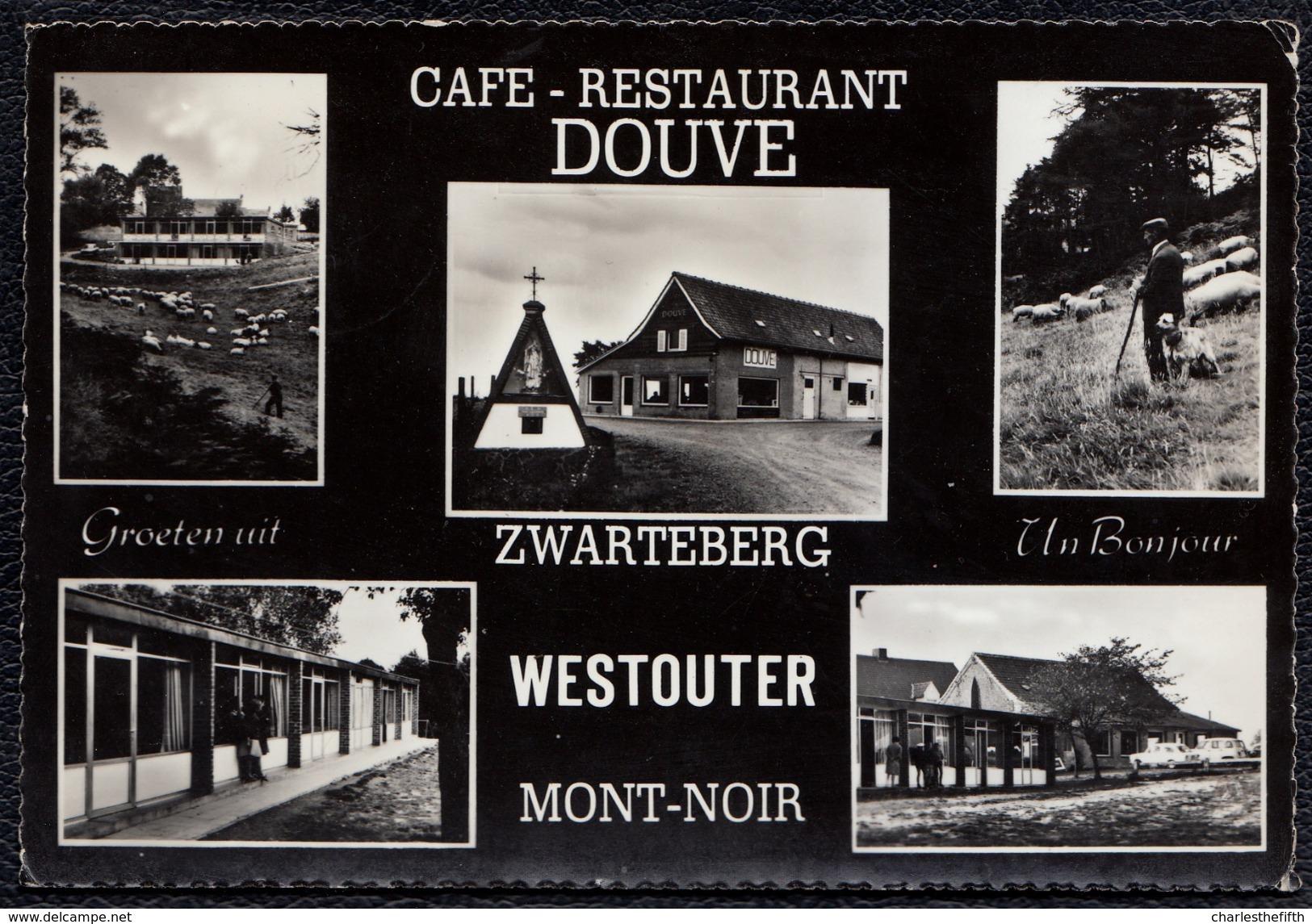 "WESTOUTER ZWARTBERG * CAFE RESTAURANT "" DOUVE "" - Heuvelland"