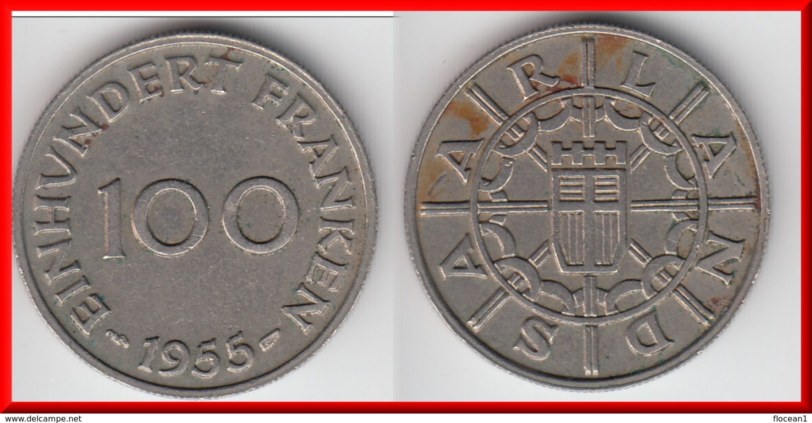**** SARRE - SAARLAND - 100 FRANKEN 1955 **** EN ACHAT IMMEDIAT !!! - Sarre