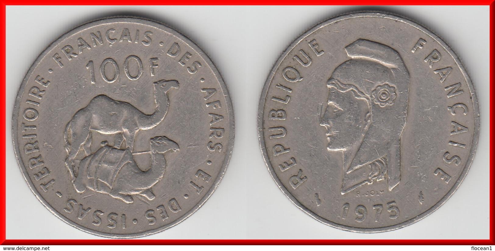 **** DJIBOUTI - TERRITOIRE DES AFARS ET DES ISSAS - 100 FRANCS 1975 **** EN ACHAT IMMEDIAT !!! - Djibouti