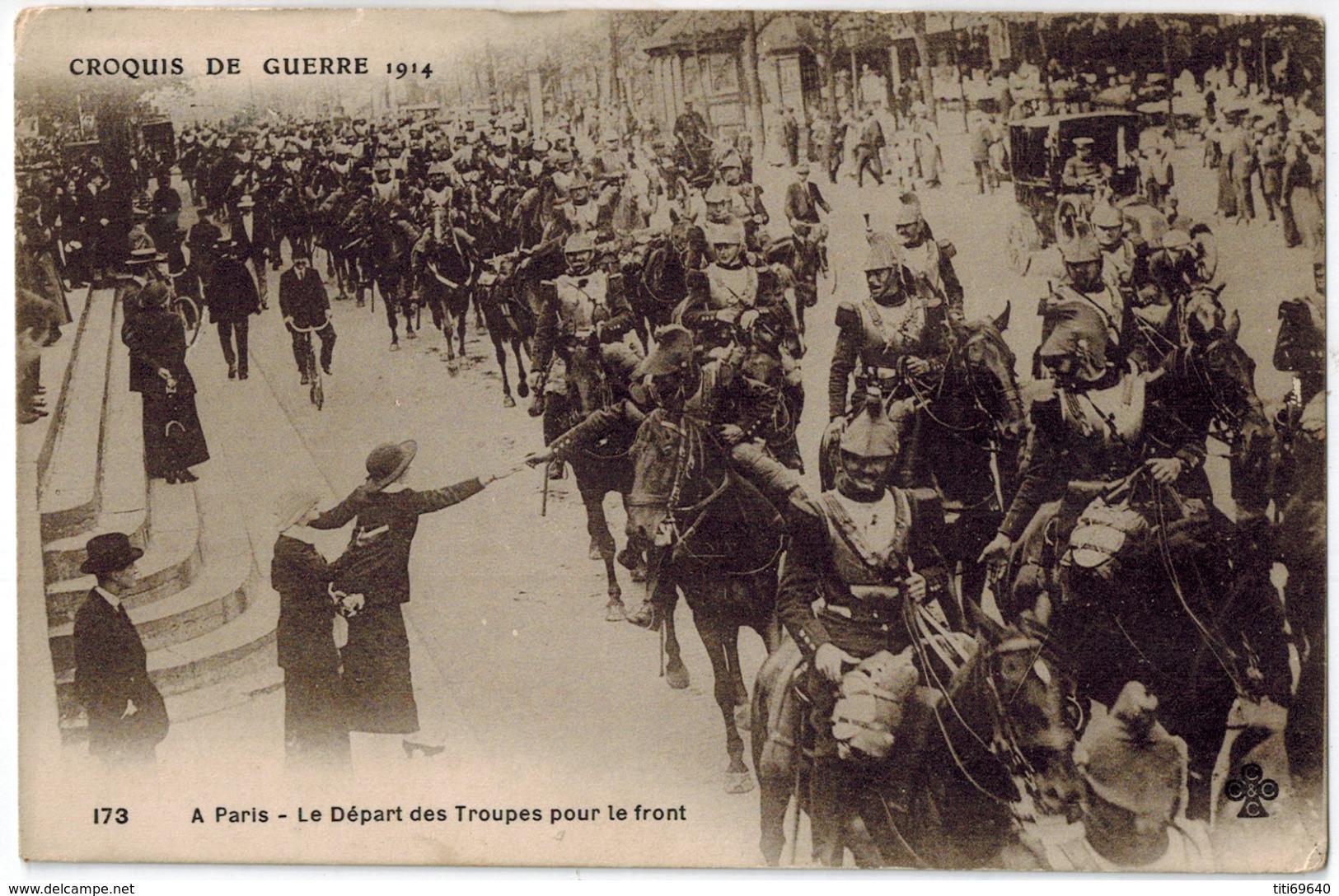 Guerre 1914-1918 - Croquis De Guerre 1914 -  A Paris - Le Départ Des Troupes Pour Le Front - Oorlog 1914-18