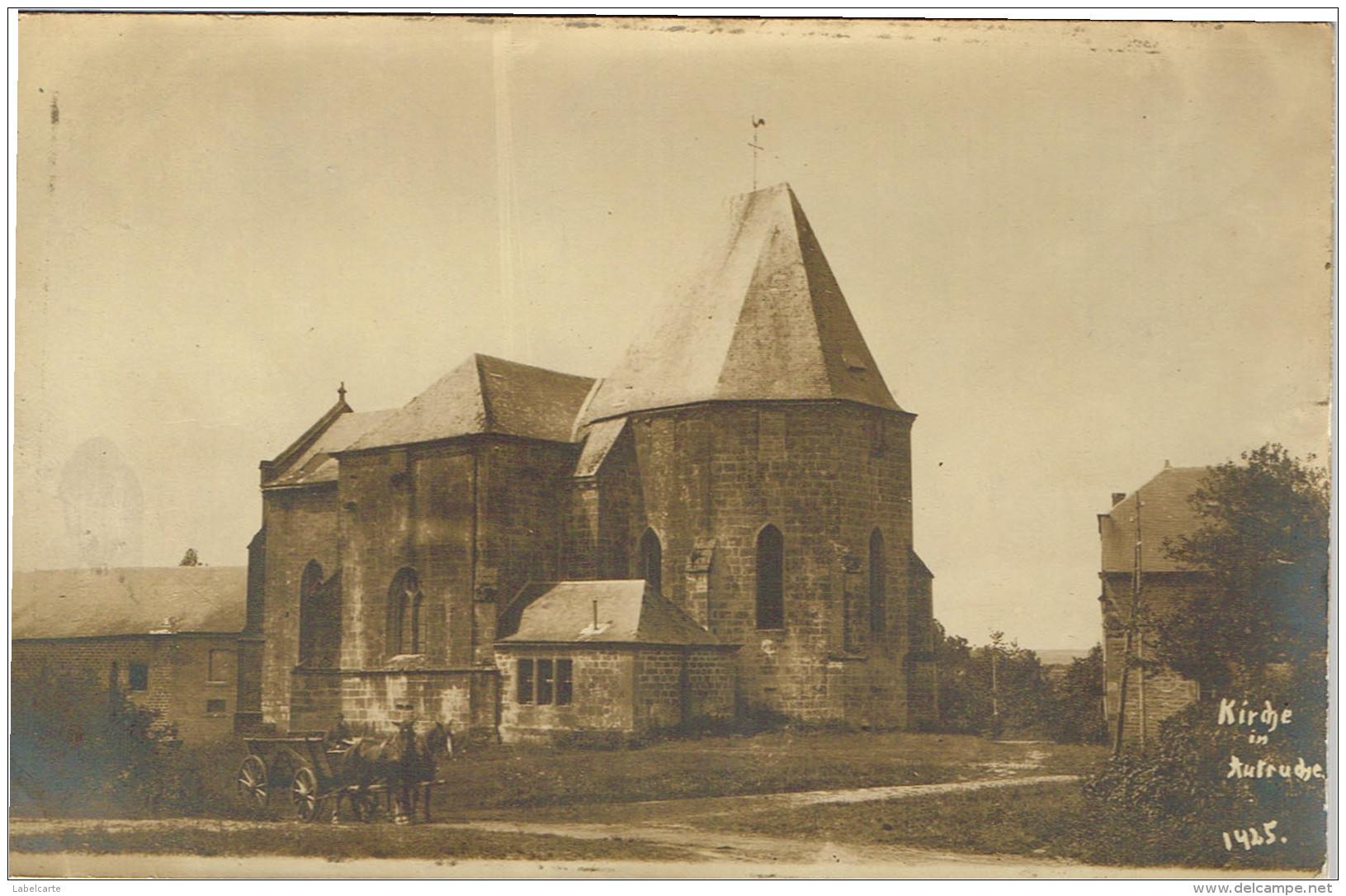 ARDENNES 08.AUTRUCHE CARTE PHOTO KIRCHE 1915 - France