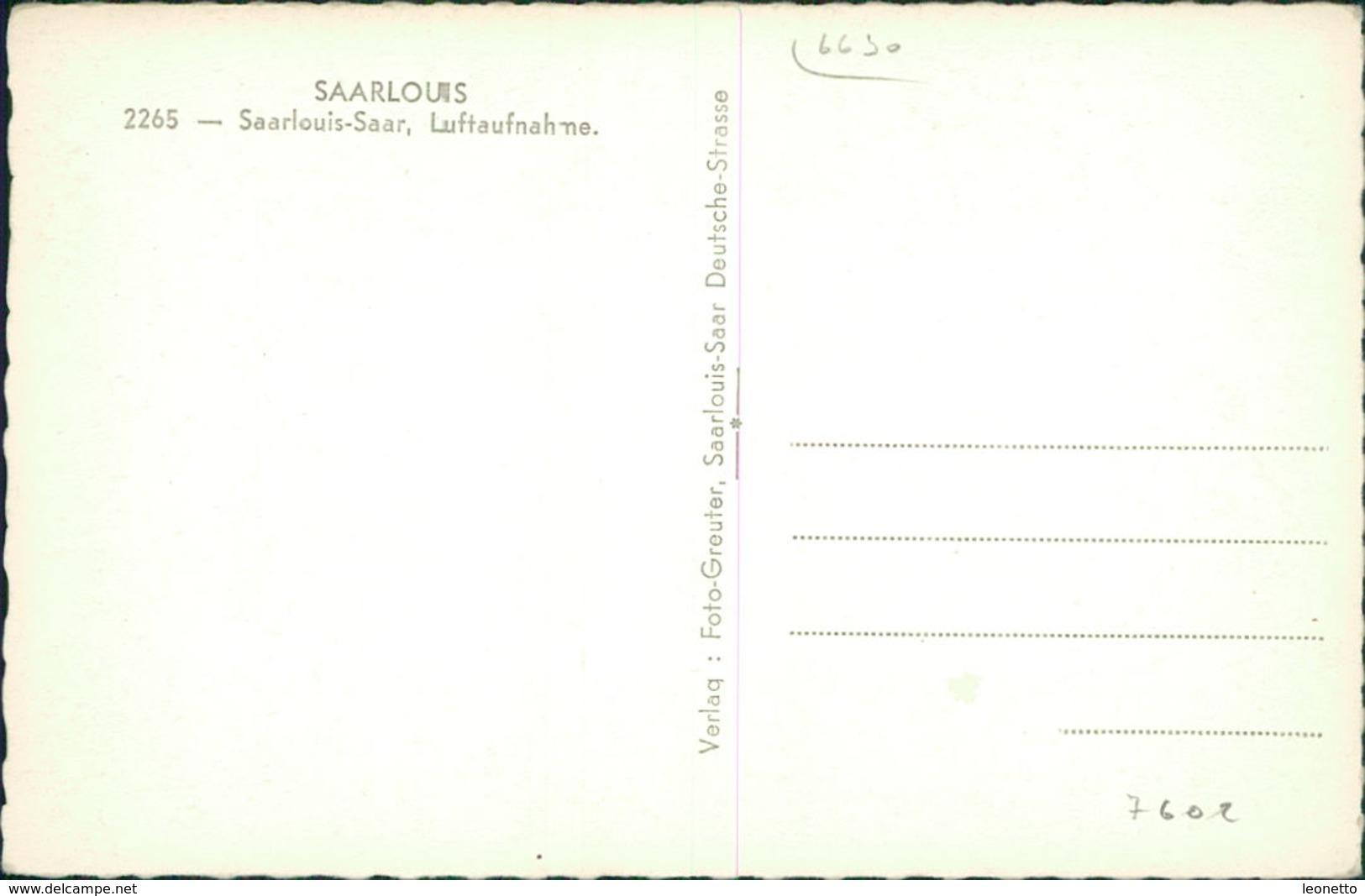 AK Saarlouis, Luftaufnahme, Ca. 1950er Jahre (7602) - Kreis Saarlouis