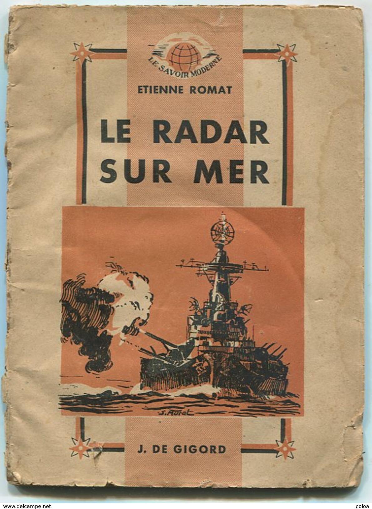 Etienne ROMAT Le Radar Sur Mer 1946 - 1901-1940