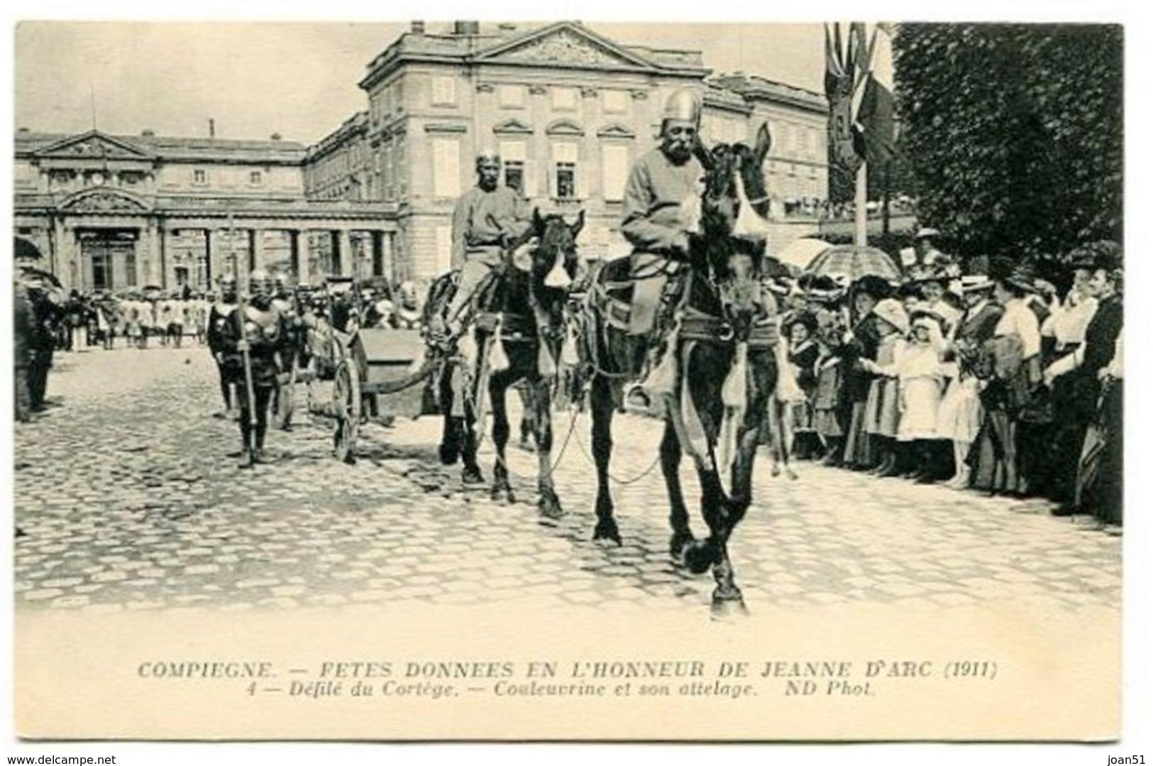 C 24  COMPIEGNE FETES DONNEES EN L'HONNEUR DE JEANNE D'ARC - Compiegne
