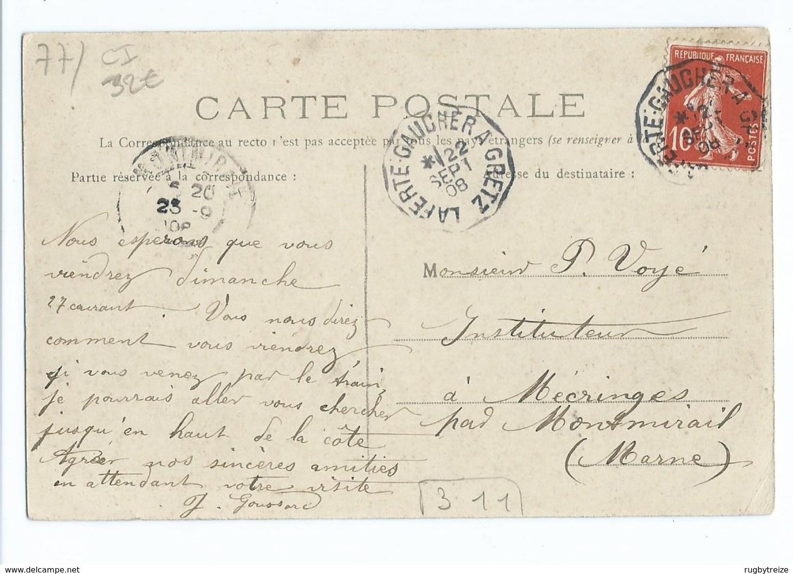 2206 Chartronges Chalet De La Fosse Ed Pachot Cachet Convoyeur La Ferté Gaucher à Gretz Pour Voyé Instituteur Mécringes - Autres Communes