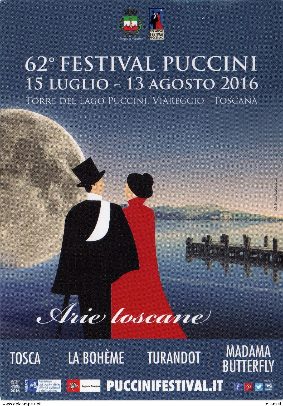 Italia 2016 Viareggio Annullo Cartolina Dedicata 62° Festival Puccini Tosca La Boheme Turandot Madama Butterflay - Musica