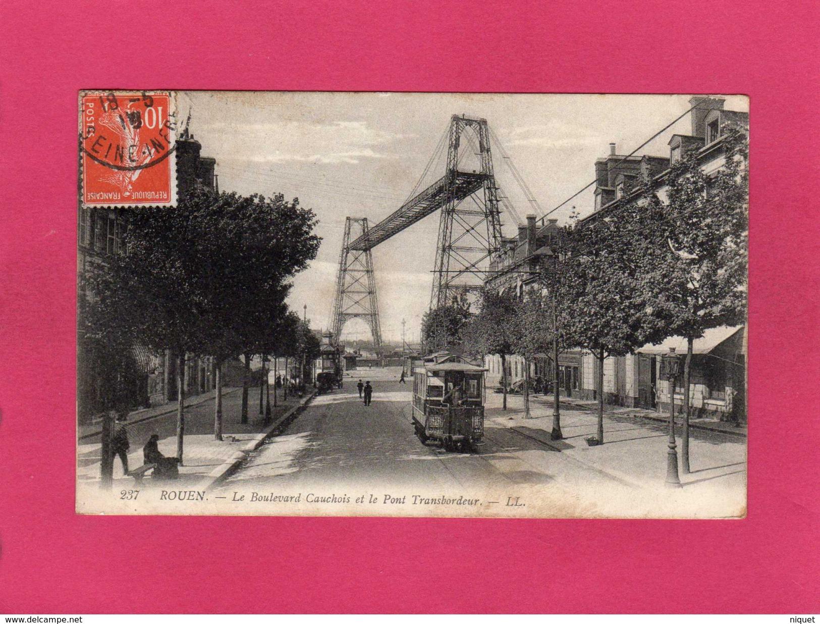 76 SEINE MARITIME, ROUEN, Le Boulevard Cauchois Et Le Pont Transbordeur, Animée, 1910, (L. L.) - Rouen