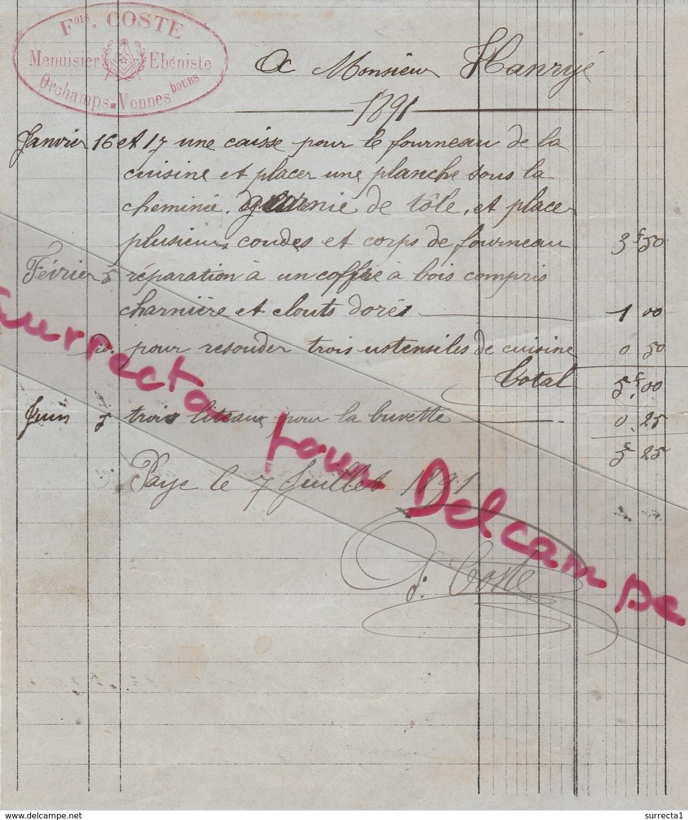 Facture 1891 / Fois COSTE / Menuisier / Franc Maçon / Compagnon Du Devoir / 25 Orchamps Vennes / Doubs - Autres