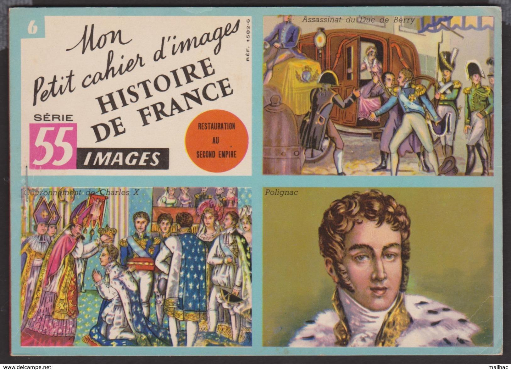 Livret De 46 Images - Mon Petit Cahier D'images - Série 55 - Restauration Au Second Empire - Histoire De France -2 Scans - Livres, BD, Revues