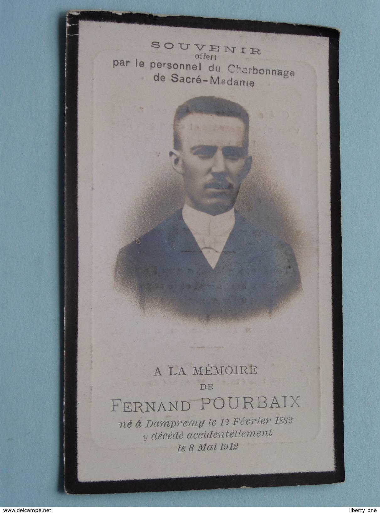DP Fernand POURBAIX ( Par Le Personnel Du Charbonnage De Sacré-Madam) Dampremy 12 Fev 1882 - 8 Mai 1912 ( Zie Foto´s ) ! - Religion & Esotérisme