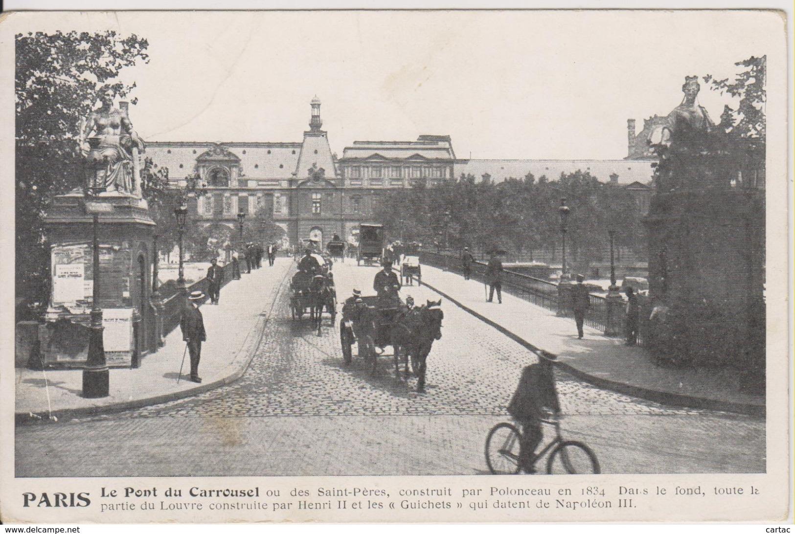 D75 - PARIS - LE PONT DU CARROUSEL OU DES SAINT-PERES (HOMME A VELO + ATTELAGES) - Ponts