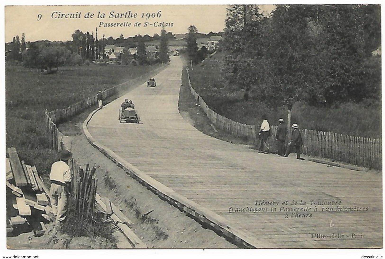 Circuit De La Sarthe 1906  Passerelle De St Calais HEMERY Et DE LA TOULOUBRE Franchissant La Passerelle à 120 Kms/heure - Automovilismo