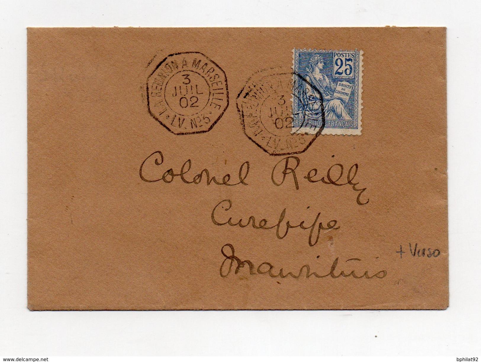 !!! 25C MOUCHON SUR LETTRE POUR MAURICE, CACHET MARITIME LA REUNION A MARSEILLE, LV N°3, 3/7/1902 - Marcophilie (Lettres)