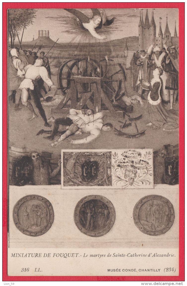 219417 / MUSEE CONDE , CHANTILLY , COINS , MINIATURE DE FOUQUET - LE MARTYRE DE SAINTE CATHERINE D'ALEXANDRIE - Monnaies (représentations)