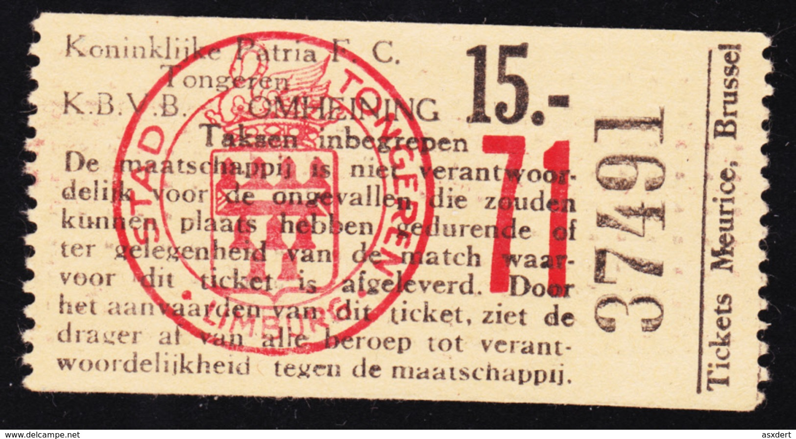 TICKET - VOETBAL - FOOTBALL - KONINKLIJKE PATRIA F.C. TONGEREN -  Stamnr.71 - Tickets D'entrée