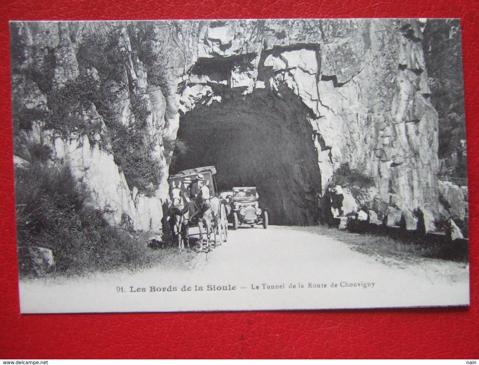 03 - LES BORDS DE LA SIOULE - LE TUNNEL DE LA ROUTE DEY CHOUVIGNY - Non Classés