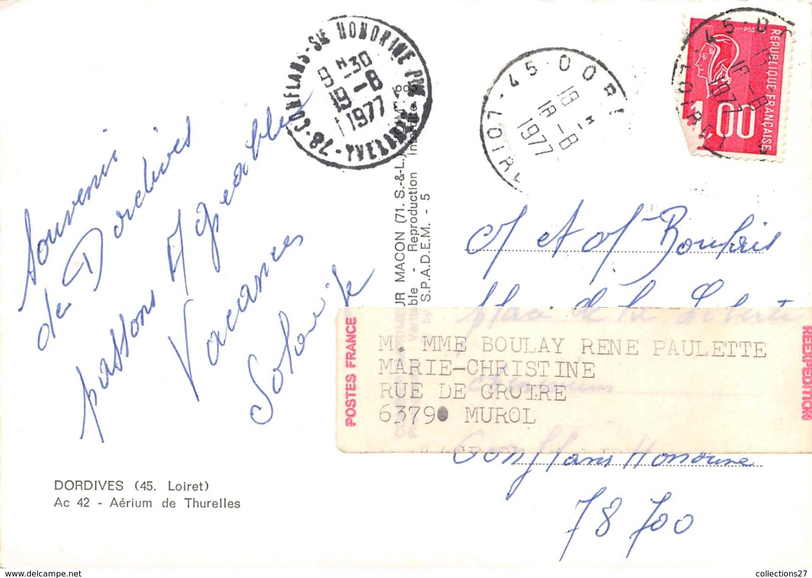 45-DORVIVES- AERIUM DE THURELLES - Dordives
