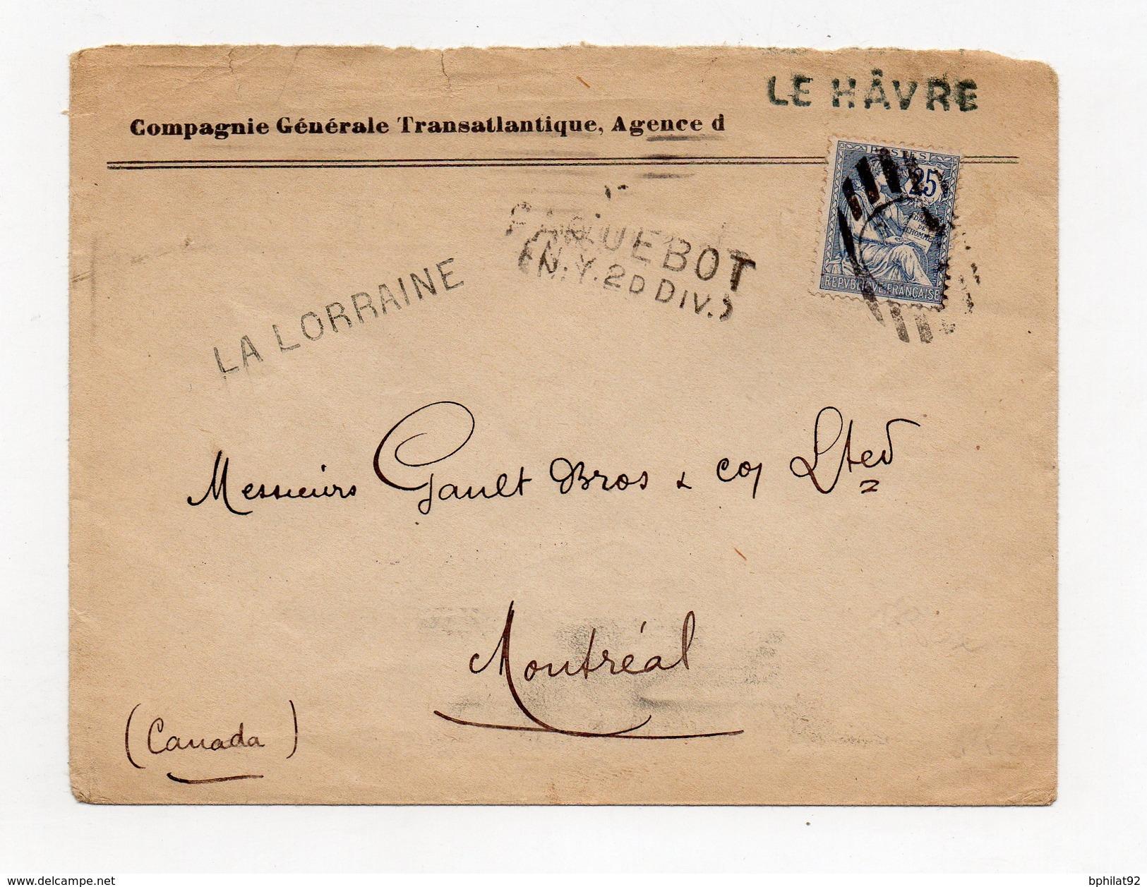 !!! 25 C MOUCHON SUR LETTRE POUR MONTREAL DE 1902 CACHET DE PAQUEBOT LA LORRAINE - Poste Maritime