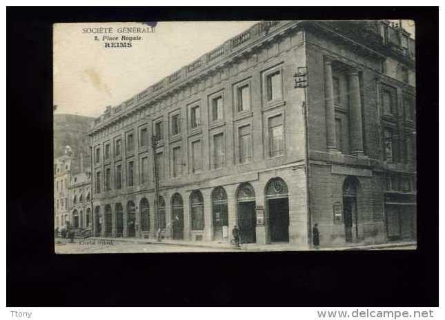 Reims  Place Royale    :  Banque   Socièté    Générale - Reims