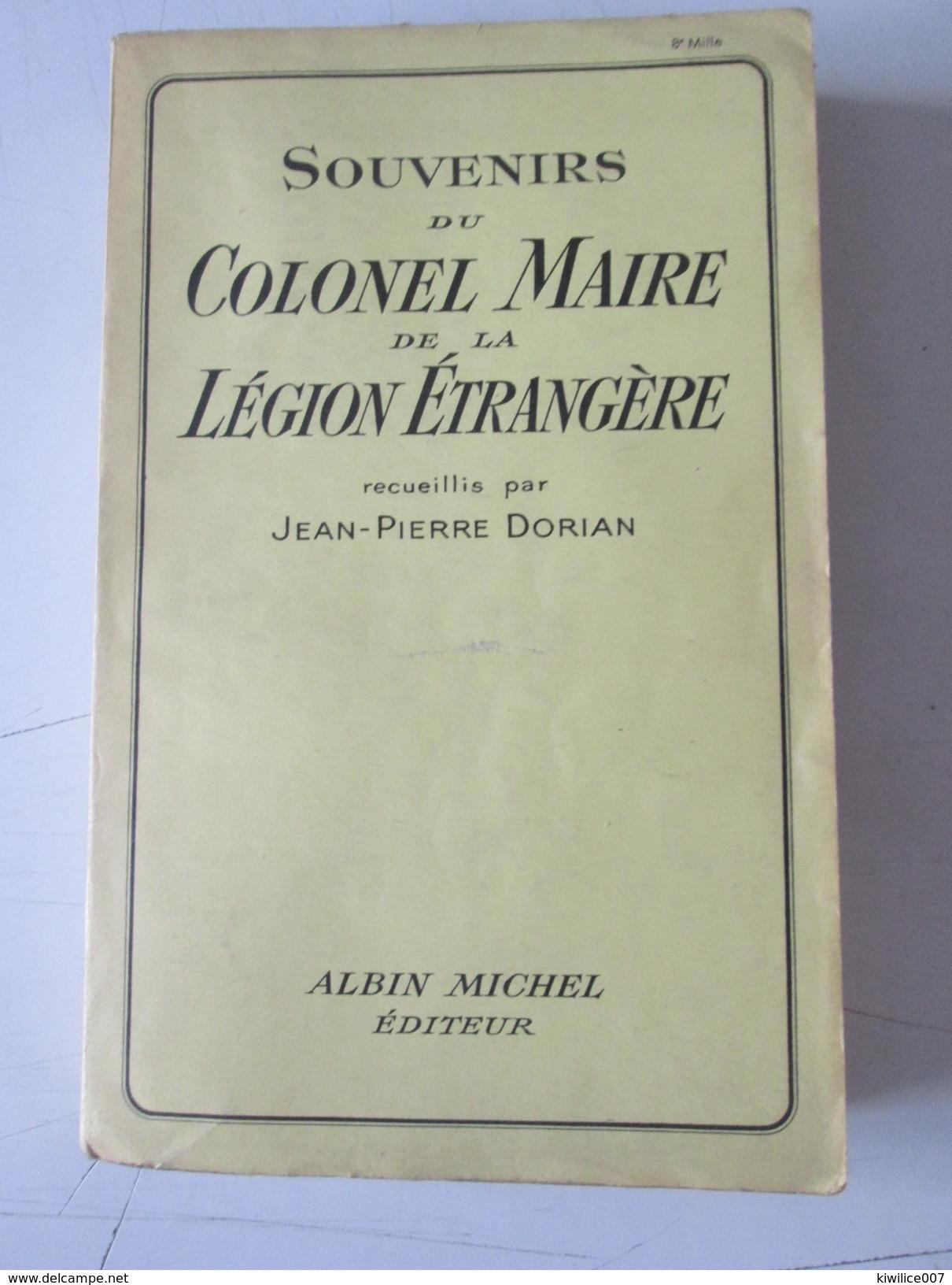 Souvenirs Du Colonel Maire De La Légion étrangère Jean-pierre Dorian 1939 - Guerra 1939-45
