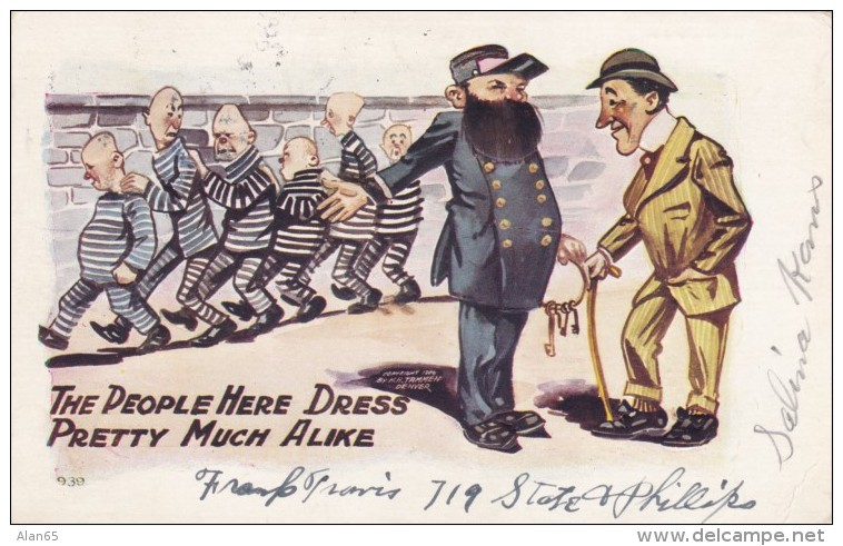 Prison Humor 'People Here Dress Pretty Much The Same' Convicts In Stripes, C1900s Vintage Embossed Postcard - Prison
