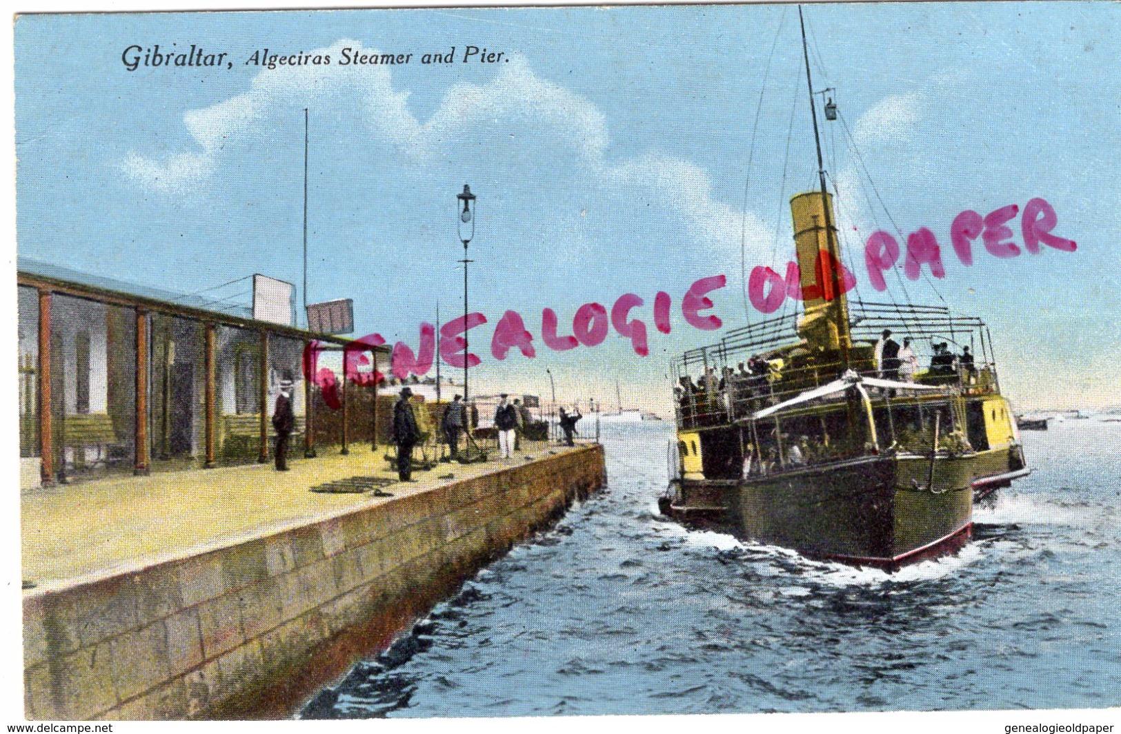 ESPAGNE- GIBRALTAR- ALGECIRAS STEAMER AND PIER -1915 - Gibraltar