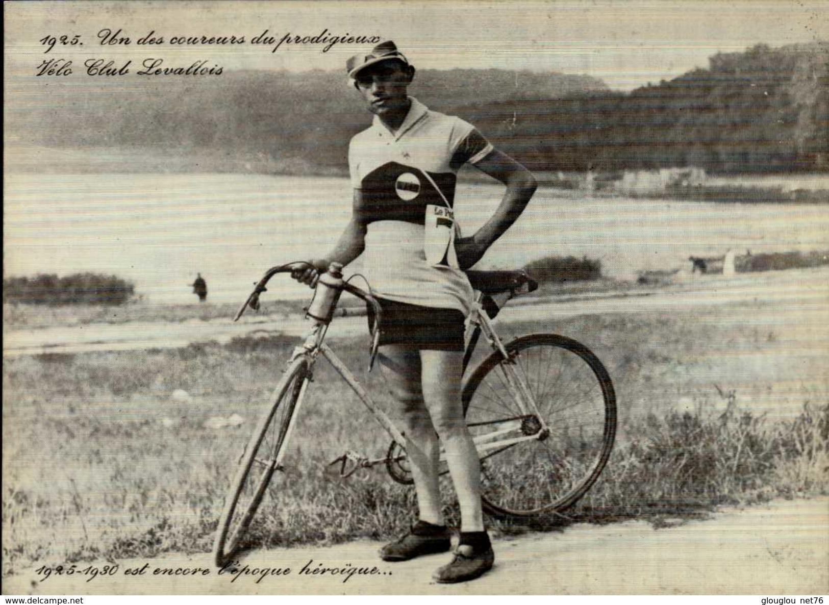 UN DES COUREURS DU PRODIGIEUX VELO CLUB LEVALLOIS...REPRO...CPM - Ciclismo