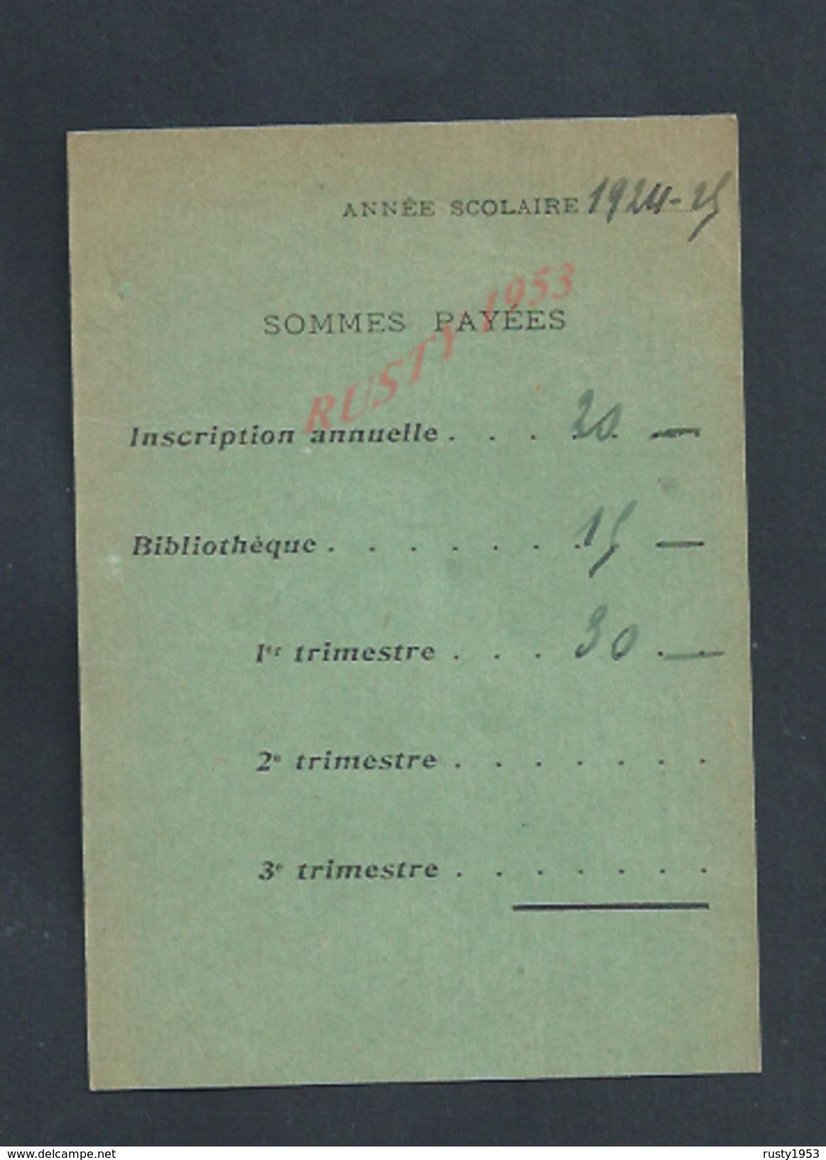 CARTE D ÉTUDIANT COLLÈGE DE GUILDE PARIS RUE DE LA SORBONNE Mlle DESBOIS :ANNÉE 1924/25 : - Cartes