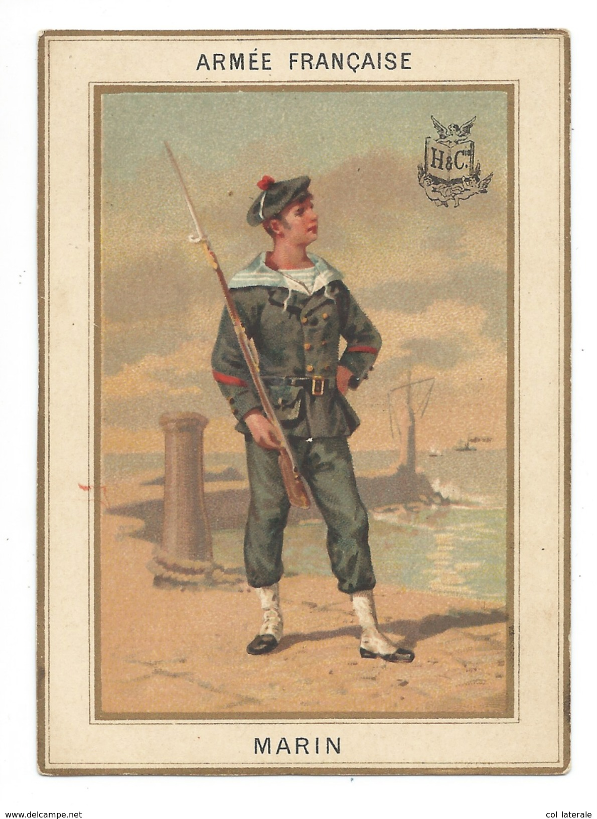 Chromo 1880's Armée Française MARIN Militaria 110 X 80 Mm Bien Légères Salissures Dos Didactique Sans Pub H & Cie - Chromos