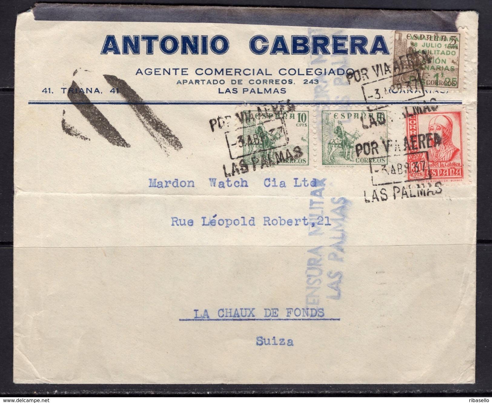 España 1937. Canarias. Carta De Las Palmas A La Chaux De Fonds. Censura. - Marcas De Censura Nacional