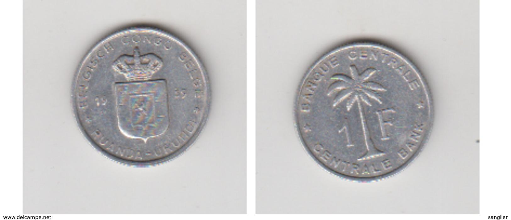1959 BELGISCH CONGO - CONGO BELGE 1Fr RUANDA - 1951-1960: Baldovino I