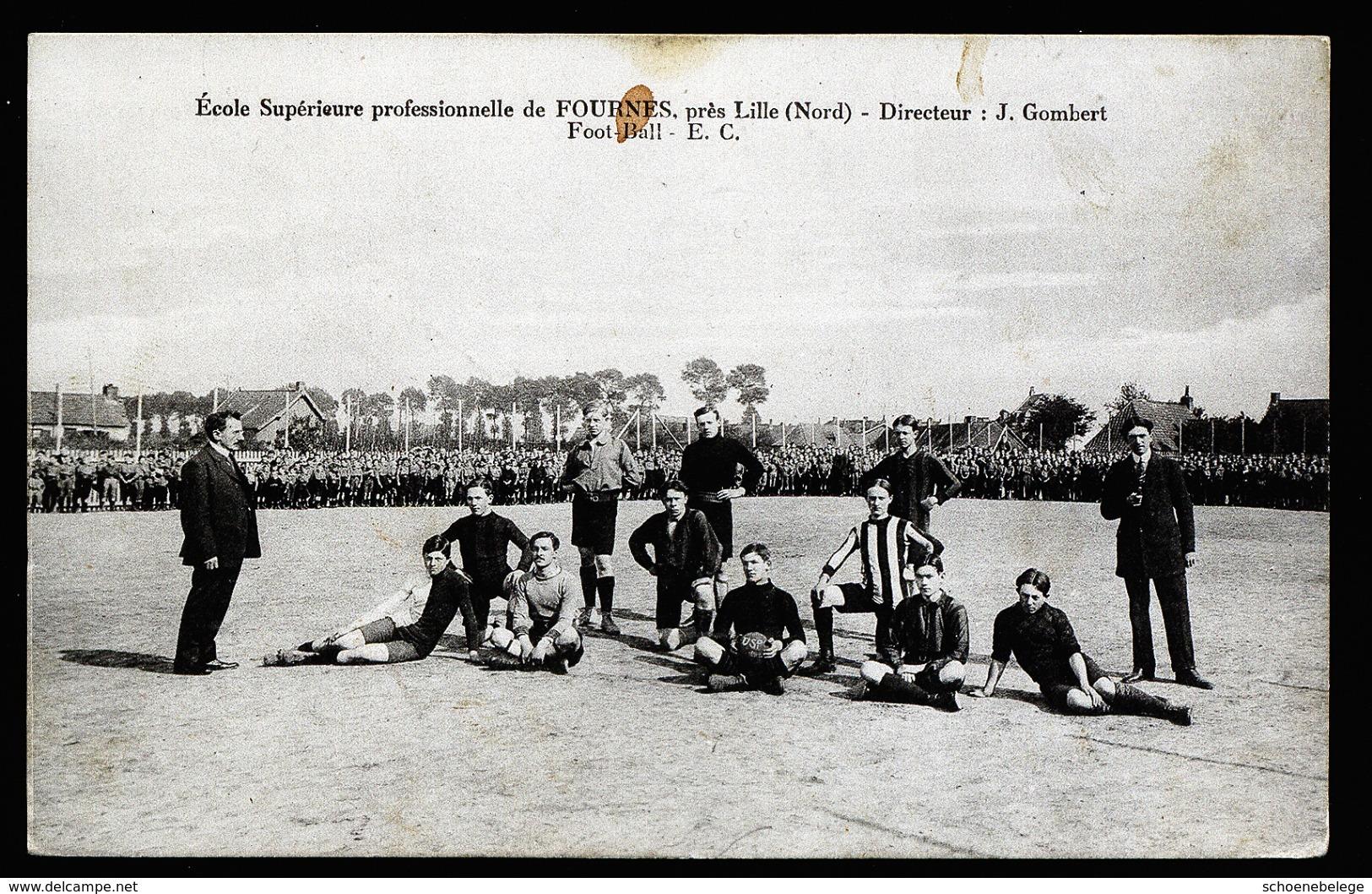 A4677) Lille (Nord) Foot-Ball Ecole Superieure Prof De FOURNES - Fussball