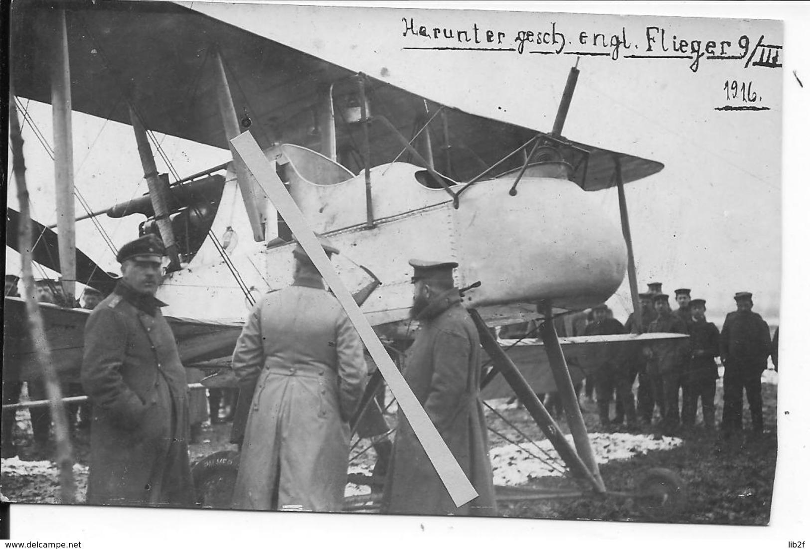 9 Mars 1916 Nord Sainghin Officiers Allemands Devant Un Avion FE2B Anglais Capturé 1 Carte Photo Ww1 14-18 1914-1918 - War, Military
