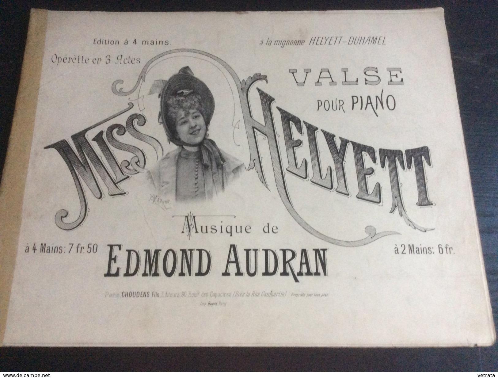 Partition : Miss Helvett, E. Audran  (Ed; Choudens - 8 Feuillets - Début Du Siècle Dernier - état Moyen) - Opéra