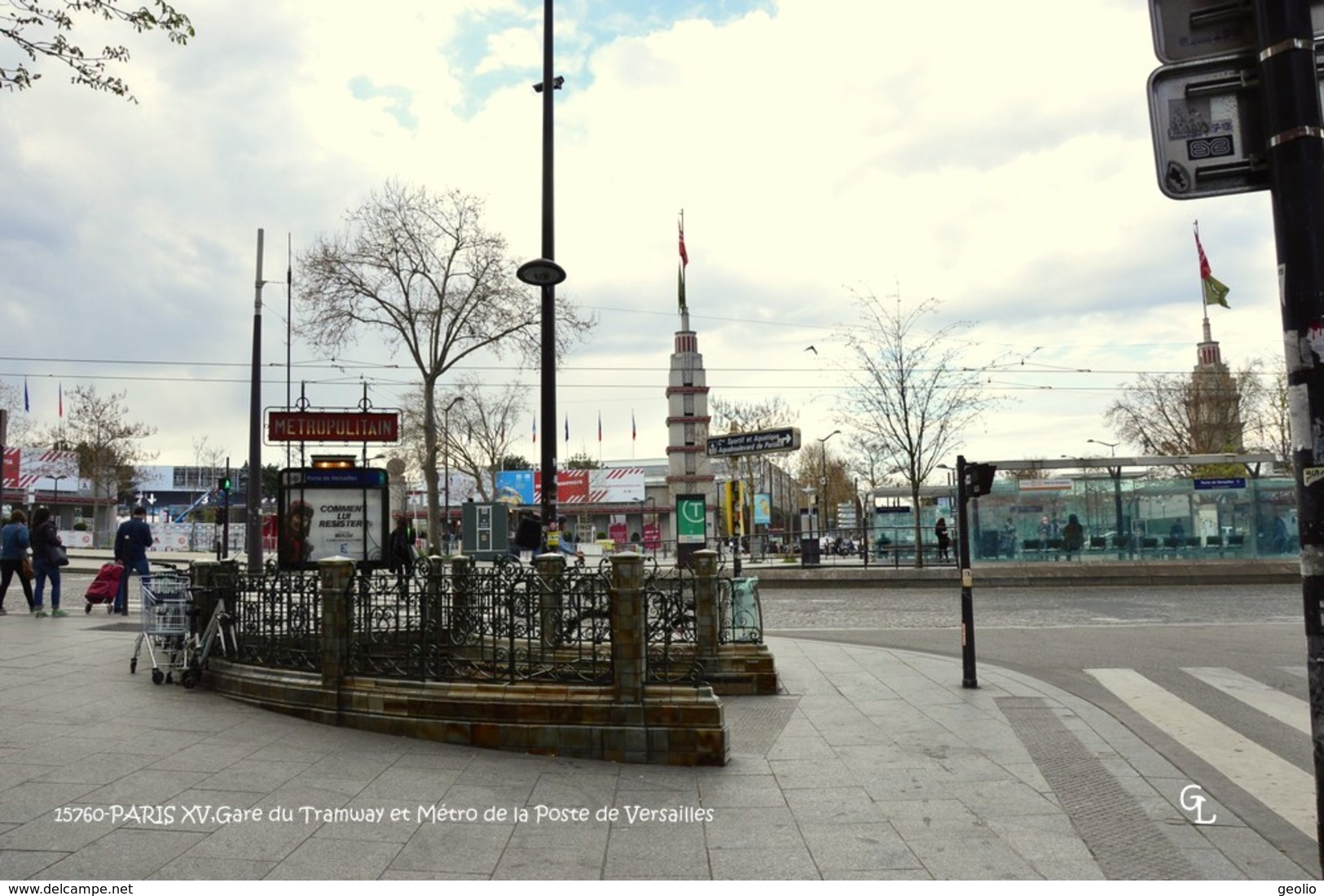 Paris XV (75)- Porte De Versailles: Gare Du Tramway Et Métro  (EDITION à TIRAGE LIMITE) - Arrondissement: 15