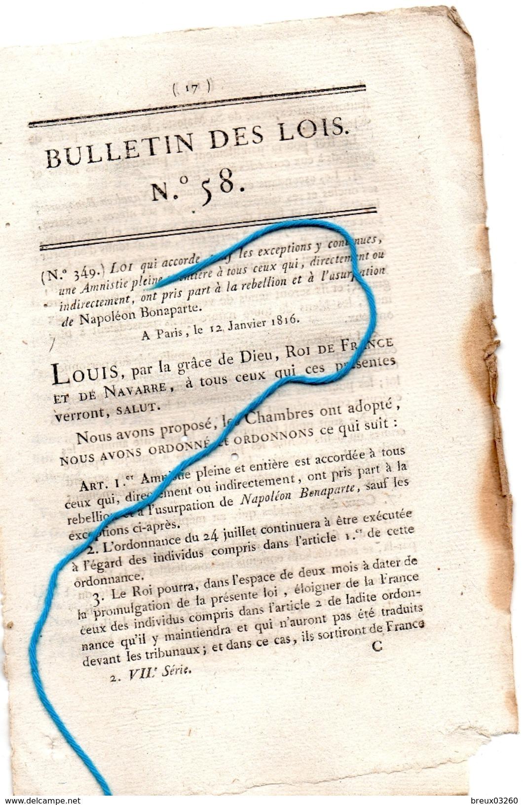 Bulletin Des Lois N°58 Accorde Une Amnistie. Pleine,à Ceux Qui Ont Pris Part, à La Rebellion De Napoléon Bonaparte- - Décrets & Lois