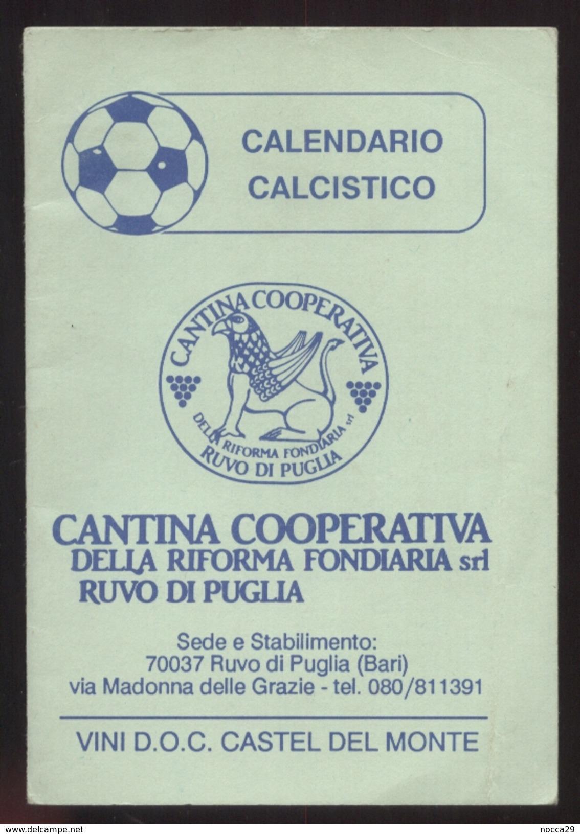 CALENDARIO CALCISTICO 1990-91 DA SERIE A FINO ALLA C2 - 24 PAGINE INTERNE( Cm12,3 X 8,5) PUBBLICITA VINI RUVO DI PUGLIA - Calendari