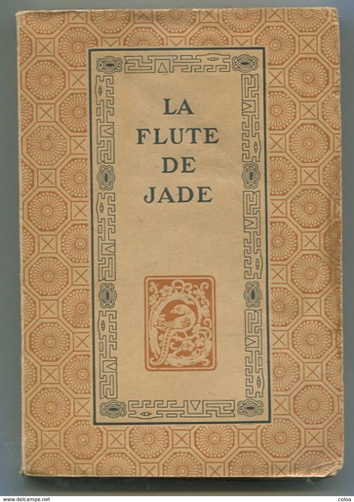 Chine Poésie Chinoise Franz TOUSSAINT La Flûte De Jade 1947 - 1901-1940