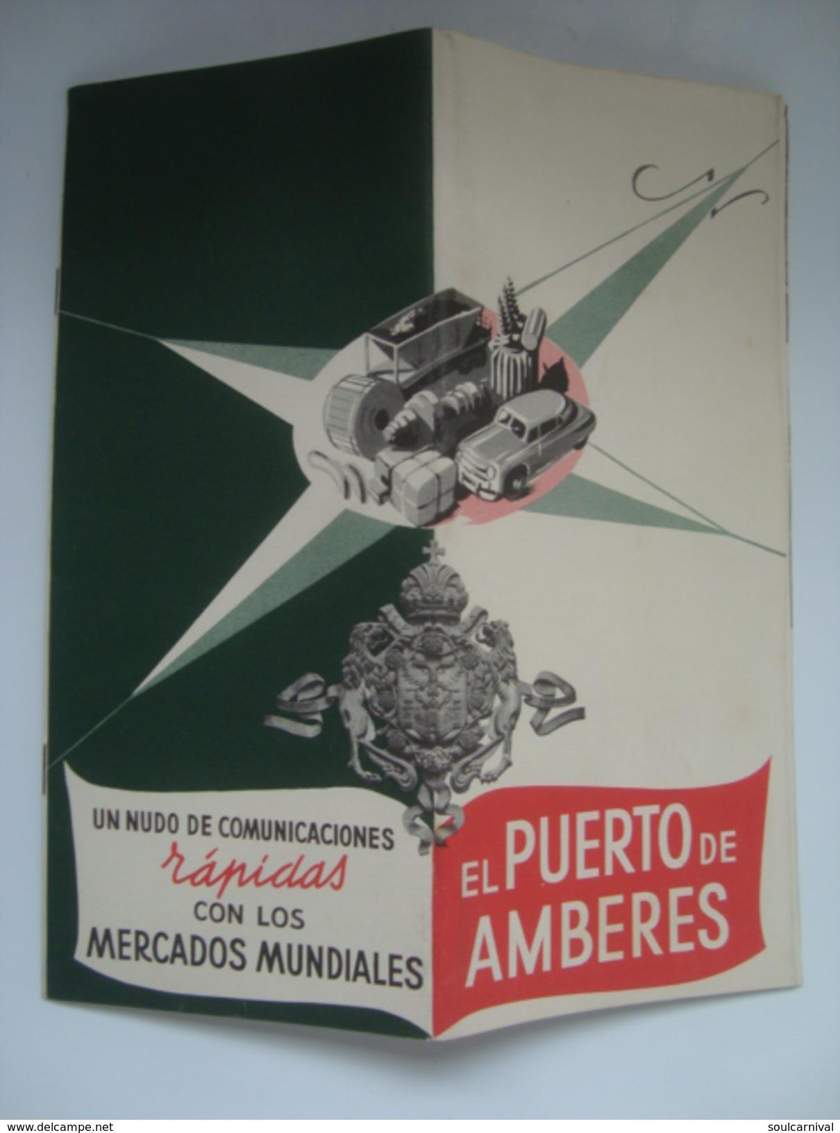 EL PUERTO DE AMBERES. UN NUDO DE COMUNICACIONES RAPIDAS CON LOS MERCADOS MUNDIALES - BELGIQUE ANTWERP FLANDRE 1953. - Bateaux